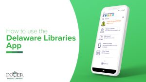 How to use the Delaware Libraries App