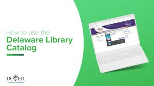 How to use the Delaware Library Catalog